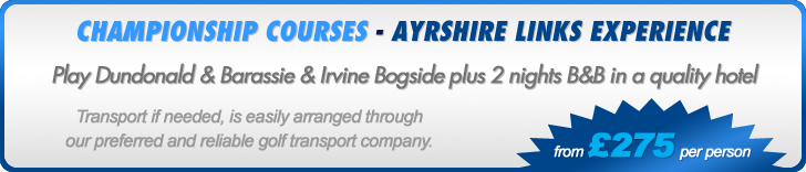 Ayrshire Links Experience from £275 per person