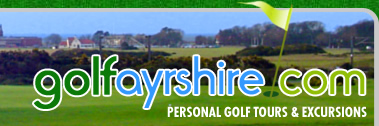 Golf Ayrshire Golf Tours and Excursions